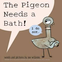 The Pigeon Needs a Bath! by Mo Willems, 9781406357783.