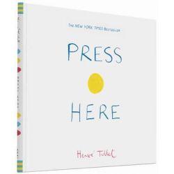 Press Here by Hervé Tullet, 9780811879545.