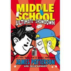 Middle School: Ultimate Showdown, Middle School : Book 5 by James Patterson, 9780099596370.