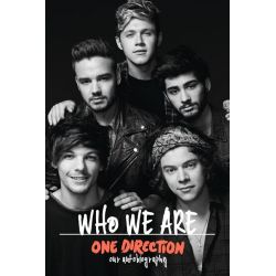 One Direction : Who We Are - Order Now For Your Chance to Win!*, Our Autobiography by One Direction, 9780007577323.