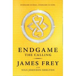 Endgame, The Calling by James Frey, 9780007586448.