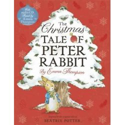 The Christmas Tale of Peter Rabbit Book and CD by Emma Thompson, 9780723293682.