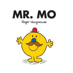 Mr. Men and Little Miss : Mr. Mo, Mr Mo by Roger Hargreaves, 9781409388852.