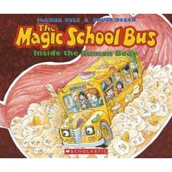 The Magic School Bus Inside the Human Body by Joanna Cole, 9780590414272.