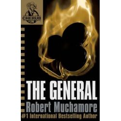 The General, CHERUB : Book 10 by Robert Muchamore, 9780340931844.