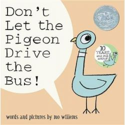 Don't Let the Pigeon Drive the Bus! by Mo Willems, 9780786819881.