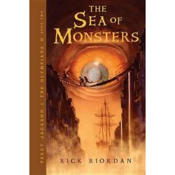 The Sea of Monsters : Percy Jackson & the Olympians 2, Percy Jackson & the Olympians 2 by Rick Riordan, 9781423103349.