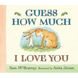 Guess How Much I Love You by Sam McBratney, 9780763642648.