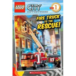 Lego City Adventures : Fire Truck to the Rescue!, Scholastic Readers Level 1 by Lego, 9780545115438.
