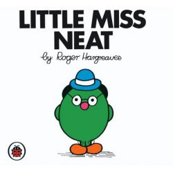 Little Miss Neat, Little Miss Series by Roger Hargreaves, 9781846462382.