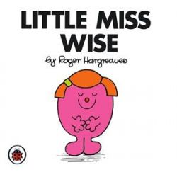 Little Miss Wise, Little Miss Series by Roger Hargreaves, 9781846462535.