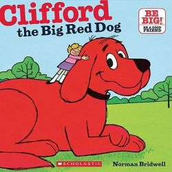 Clifford the Big Red Dog by Norman Bridwell, 9780545215787.