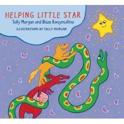 Helping Little Star by Sally Morgan, 9781922244604.