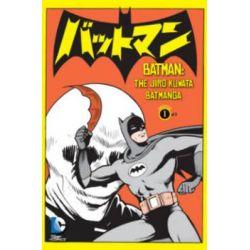 Batman, Manga : Volume 1 by Jiri Kuwata, 9781401252779.