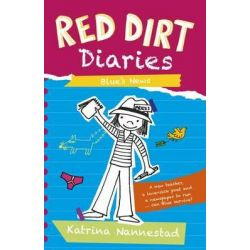 Blue's News, Red Dirt Diaries : Book 3 by Katrina Nannestad, 9780733333965.