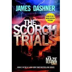 The Scorch Trials by James Dashner, 9780385738767.