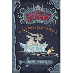 How to Ride a Dragon's Storm, How to Train Your Dragon Series : Book 7 by Cressida Cowell, 9780316079099.