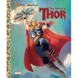 The Mighty Thor, A Little Golden Book by Storybook Art Group, 9780307930514.