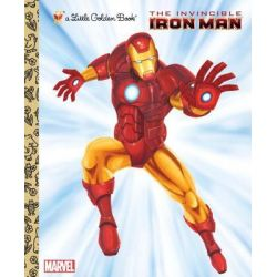 The Invincible Iron Man , A Little Golden Book by Billy Wrecks, 9780307930644.