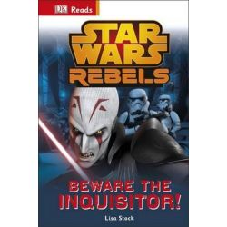 Star Wars Rebels : Beware the Inquisitor, DK Reads Starting to Read by Dorling Kindersley, 9780241185322.