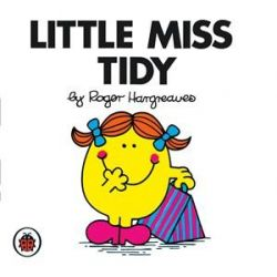 Little Miss Tidy, Little Miss Series by Roger Hargreaves, 9781846462481.