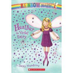 Rainbow Magic : Heather the Violet Fairy, The Rainbow Fairies : Book 7 by Daisy Meadows, 9780439746861.