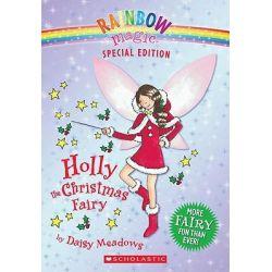 Rainbow Magic : Holly the Christmas Fairy, Rainbow Magic Series Special Edition by Daisy Meadows, 9780439928809.