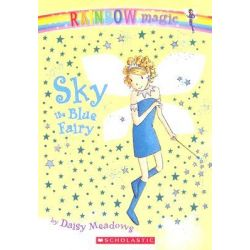 Rainbow Magic : Sky the Blue Fairy, The Rainbow Fairies : Book 5 by Daisy Meadows, 9780439746847.