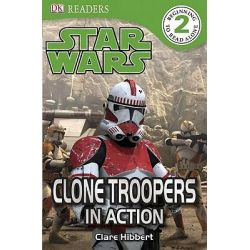 DK Readers Star Wars The Clone Wars : Troopers in Action, DK Reader Level 2 by DK Publishing, 9780756666910.