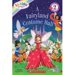 Rainbow Magic: A Fairyland Costume Ball, Scholastic Reader Level 2 by Daisy Meadows, 9780545433891.