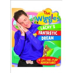 The Wiggles : Lachy's Fantastic Dream by The Five Mile Press, 9781760061210.