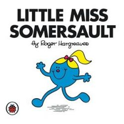 Little Miss Somersault, Little Miss Series by Roger Hargreaves, 9781846462436.