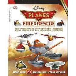 Disney Planes Fire & Rescue Ultimate Sticker Book, Disney Planes Fire and Rescue by Julia March, 9781465420244.