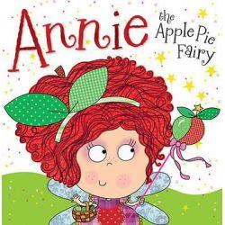 Annie the Apple Pie Fairy by Tim Bugbird, 9781782355885.