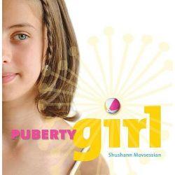 Puberty Girl by Shushann Movsessian, 9781741141047.