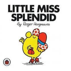 Little Miss Splendid, Little Miss Series by Roger Hargreaves, 9781846462443.