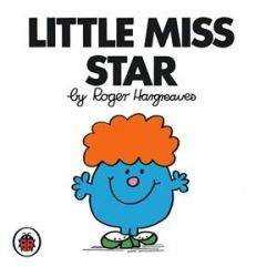 Little Miss Star, Little Miss Series by Roger Hargreaves, 9781846462450.