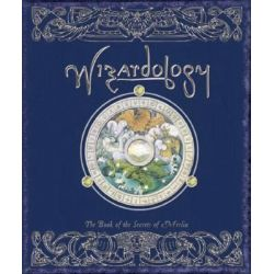Wizardology, The Book of the Secrets of Merlin by Master Merlin, 9780763628956.