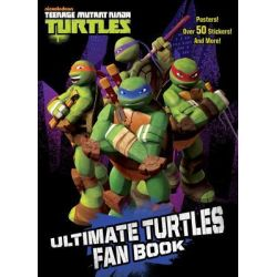 Ultimate Turtles Fan Book (Teenage Mutant Ninja Turtles) by Golden Books, 9780449809914.