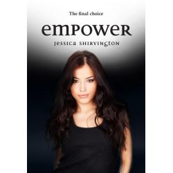 Empower , Violet Eden Chapters : Book 5 by Jessica Shirvington, 9780734415103.