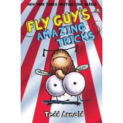 Fly Guy's Amazing Tricks, Fly Guy (Hardcover) Series : Book 14 by Tedd Arnold, 9780545493291.