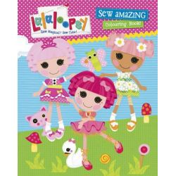 Lalaloopsy Sew Amazing Colouring Book by Lalaloopsy, 9781742978048.