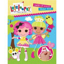 Lalaloopsy Dress Up Dolls Sticker Book by Lalaloopsy, 9781742977881.