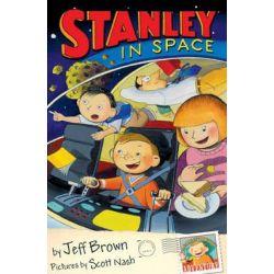 Stanley in Space, Flat Stanley Series : Book 2 by Jeff Brown, 9781405204194.
