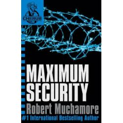 Maximum Security, CHERUB : Book 3 by Robert Muchamore, 9780340884355.