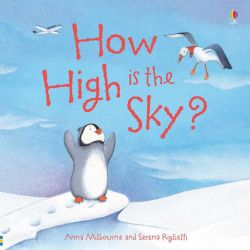 How High is the Sky?, Picture Books by Anna Milbourne, 9781409583202.