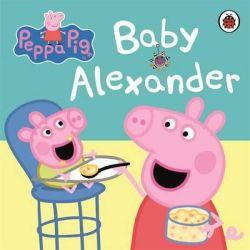 Peppa Pig : Baby Alexander by Ladybird, 9780723271789.
