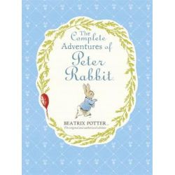The Complete Adventures of Peter Rabbit by Beatrix Potter, 9780723275886.