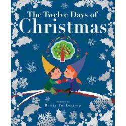 The Twelve Days of Christmas by Britta Teckentrup, 9781848958869.