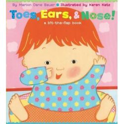 Toes Ears & Nose, A Lift-the Flap Book by Bauer, 9780689847127.